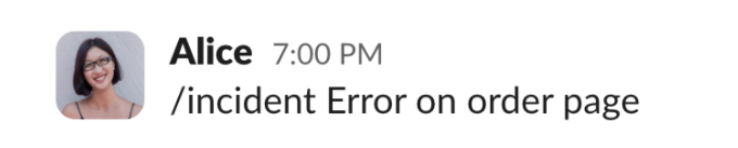 Alice raising an incident via Slack